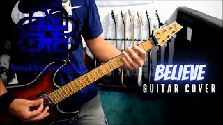 breaking benjamin - believe (guitar cover)