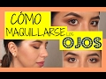 COMO MAQUILLARSE LOS OJOS video tutorial | Melissasquevedo