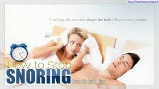 How to Stop Snoring : Some Helpful Tips