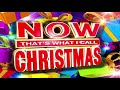 Now That's What I Call Christmas 2018 | Old Classic Christmas Songs Ever Vol.2