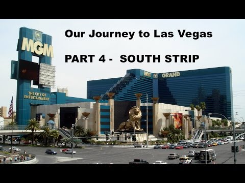 Our Journey to Las Vegas Part 4 The South Strip of Las Vegas