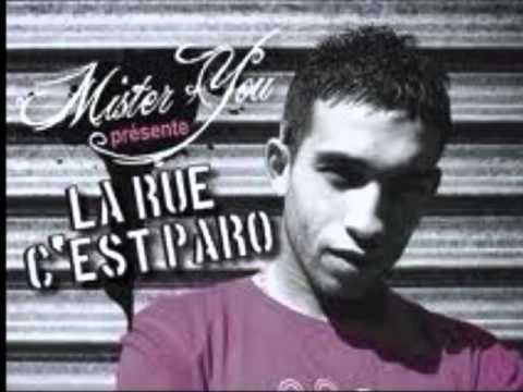 Youtube: mister you – dans ma tete ( la rue c'est paro)
