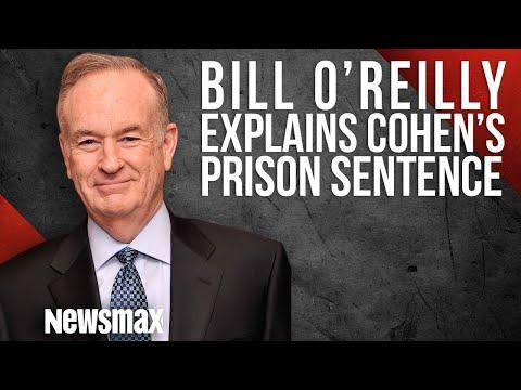 Bill O'Reilly Explains Cohen's Prison Sentence