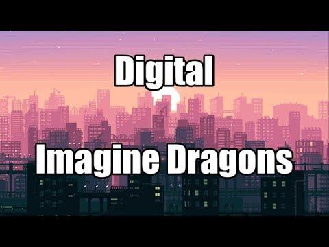 Digital - Imagine Dragons | LYRICS Mp3