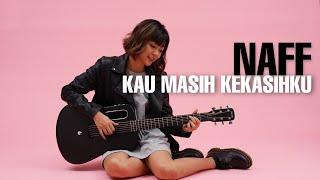 Download TAMI AULIA | NAFF - KAU MASIH KEKASIHKU