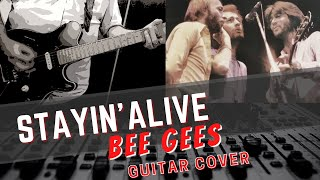 bee gees stayin alive 1977 guitar cover