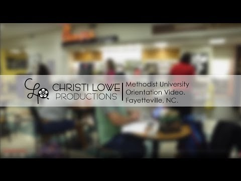 Methodist University Orientation Video