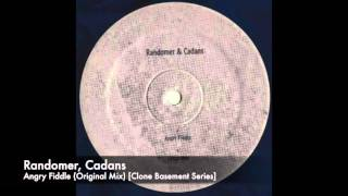 Randomer, Cadans - Angry Fiddle (Original Mix) [Clone Basement Series]