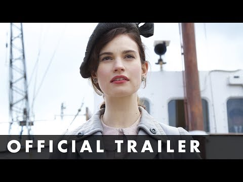 THE GUERNSEY LITERARY & POTATO PEEL PIE SOCIETY – Official Trailer – Starring Lily James