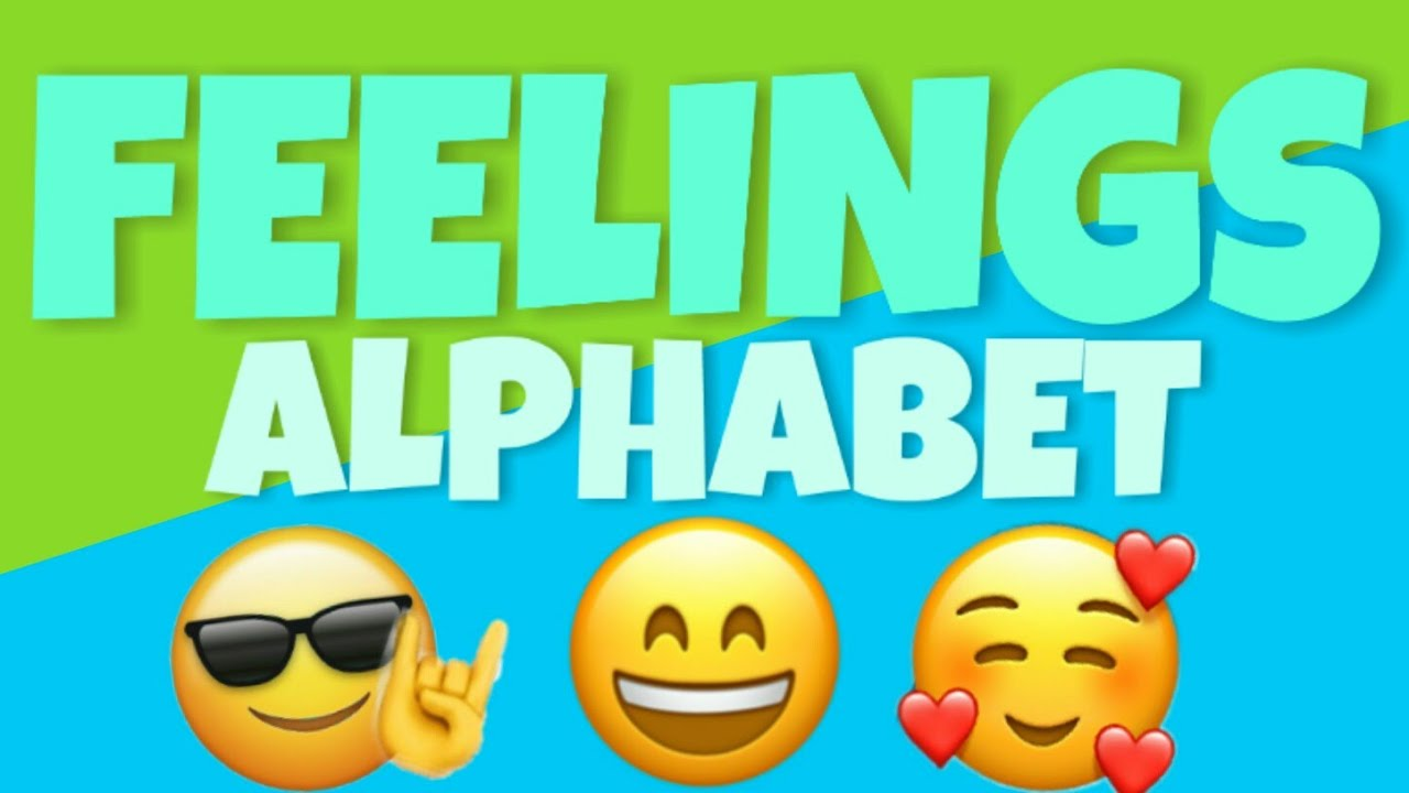 Feelings and Emotions Alphabet 😆