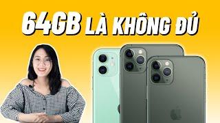 Bộ nhớ 64GB có còn đủ cho iPhone11 ???