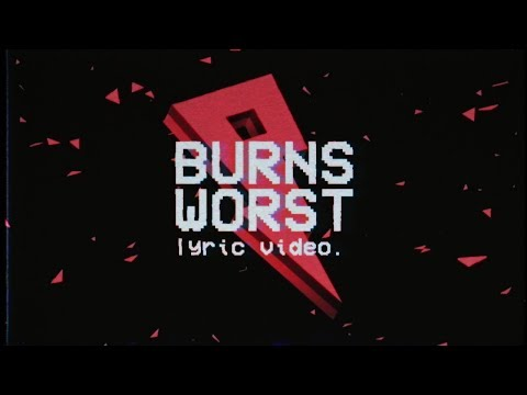 BURNS - Worst ft. Johnny Yukon [Lyric Video]