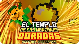 EL TEMPLO DE LAS MANZANAS DORADAS! | Minecraft Mapa del Suscriptor