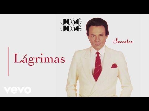 José José  Lágrimas  Audio