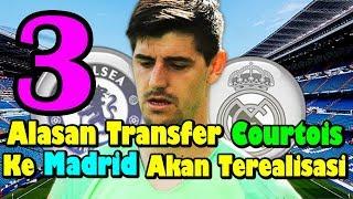 WAJIB TAHU!!! 3 Alasan Transfer Thibaut Courtois ke Real Madrid Bakal Terealisasi