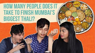 How Many People Does It Take To Finish Mumbai's Biggest Thali?