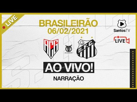 🔴 AO VIVO: ATLÉTICO-GO 1 x 1 SANTOS | BRASILEIRÃO (06/02/21)