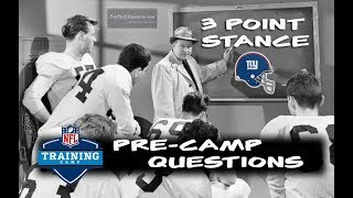 Football Gameplan's 3 Point Stance - Giants Pre-Camp Questions