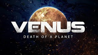 Download Venus Death of a Planet 4k