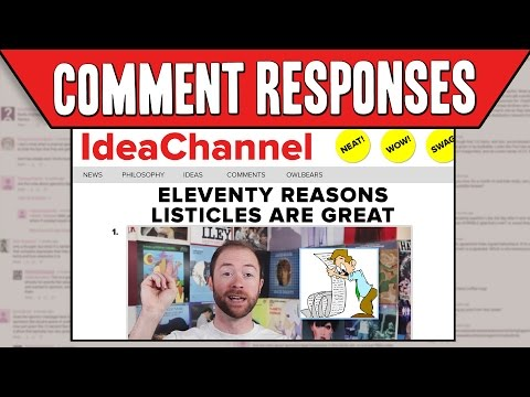 Comment Responses: Eleventy Reasons Listicles Are Great | Idea Channel | PBS Digital Studios