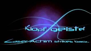 Klopfgeister - Laser Achim Strikes Back