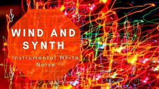 SYNTHWAVE WHITE NOISE - Sleep, relax, study, meditate, work, concentrate(Instrumental White Noise)