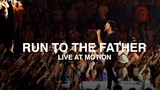 Download Cody Carnes - Run To The Father (Live at Motion Conference) Mp3 and Videos