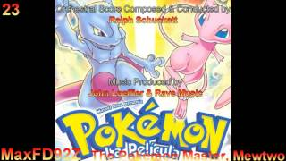 Pokémon: Mewtwo Strikes Back - The Complete Original Score - 23 The Pokémon Master, Mewtwo