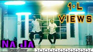 na ja   dance cover   daksh dhawan dd choreo   latest punjabi songs   pav dharia   white hill music