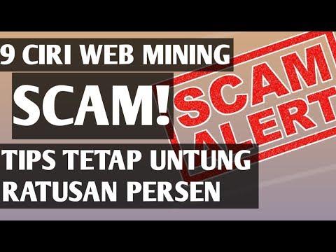 9 CIRI WEB MINING BITCOIN SCAM & TIPS PROFIT RATUSAN PERSEN