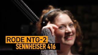 Sennheiser 416 vs. Rode NTG-2 (Female) | VO Mic Comparison