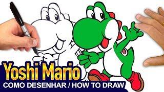 Yoshi Mario Bros - Como Desenhar o Yoshi - How to Draw Yoshi