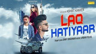 Laq Hatiyaar Samy Feat Vips Mp3 Song Download