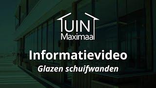 Glazen schuifwand informatiefilm Tuinmaximaal
