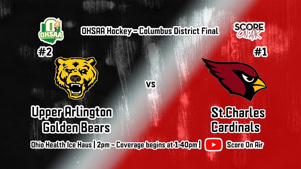 OHSAA District Finals: Upper Arlington vs St Charles