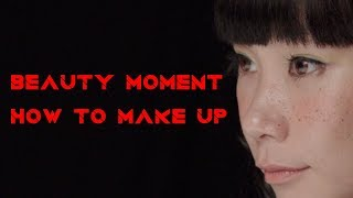 【BEAUTY MOMENT#3】HOW TO MAKE UP