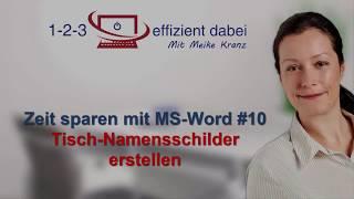 Zeit sparen mit MS Word #10  - Tischnamensschilder erstellen