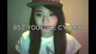 8 5 2 youtube cypher kiki tam