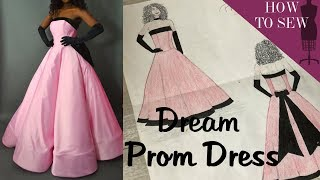 Making My Dream Prom Dress Ball Gown 2019