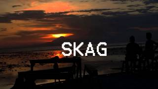 SKAG - What Happens On Your Perfect Day