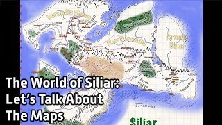 The World of Siliar: Let's Talk About The Maps
