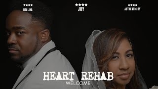"Heart Rehab | ""When You Miss Them"" 