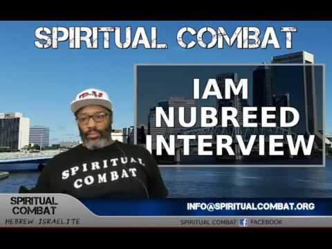 SPIRITUAL COMBAT INTERVIEW IAMNUBREED, NO FAP, TARGETED INDIVIDUALS,  SPIRITUAL WARFARE!