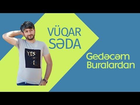 Vuqar Seda ft Kamal Umud Gedecem...