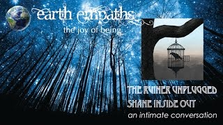 The Ruiner Unplugged ~ Shane Inside Out
