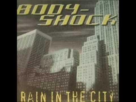 Bodyshock - Rain In The City