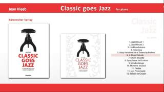 Classic goes Jazz 6 Blues Prelude