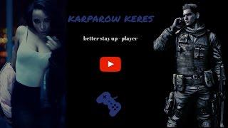 Resident Evil 6 - Survivors Compilation - Player // karparow