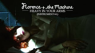 Florence + the Machine | Heavy In Your Arms (Official Instrumental)