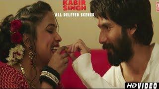 kabir-singh-all-deleted-scenes-shahid-kapoor-kiara-advani-kabir-singh-movie